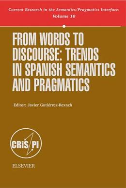 Abbildung von Gutiérrez-Rexach   From Words to Discourse   2002   Trends in Spanish Semantics an...   10