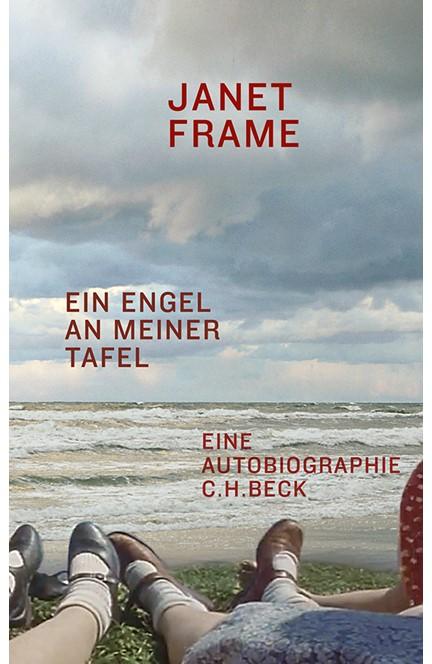 Cover: Janet Frame, Ein Engel an meiner Tafel