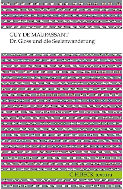 Cover: Guy de Maupassant, Dr. Gloss und die Seelenwanderung