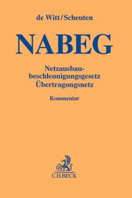 Abbildung von de Witt / Scheuten | NABEG | 2013 | Netzausbaubeschleunigungsgeset...