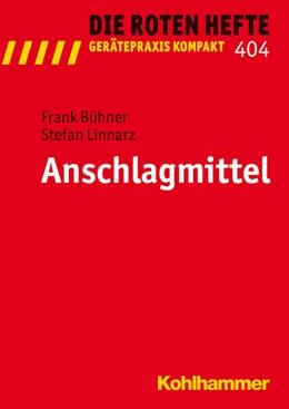 Abbildung von Bühner | Anschlagmittel | 1. Auflage | 2012 | 404 | beck-shop.de