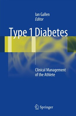 Abbildung von Gallen | Type 1 Diabetes | 2012 | Clinical Management of the Ath...