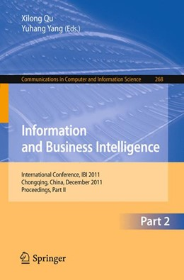 Abbildung von Qu / Yang | Information and Business Intelligence | 2012 | International Conference, IBI ... | 268