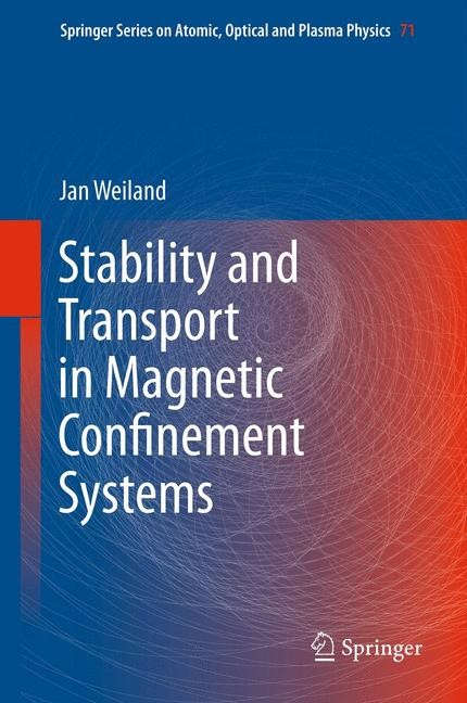 Abbildung von Weiland | Stability and Transport in Magnetic Confinement Systems | 2012