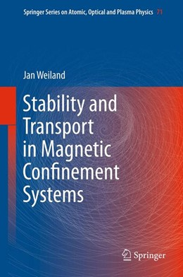 Abbildung von Weiland | Stability and Transport in Magnetic Confinement Systems | 2012 | 71