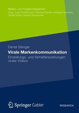 Abbildung von Stenger   Virale Markenkommunikation   1. Auflage   2012   Einstellungs- und Verhaltenswi...