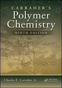 Carraher's Polymer Chemistry, Ninth Edition | Carraher Jr., 2013 | Buch (Cover)