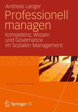 Abbildung von Langer | Professionell managen | 2013 | 2012 | Kompetenz, Wissen und Governan...