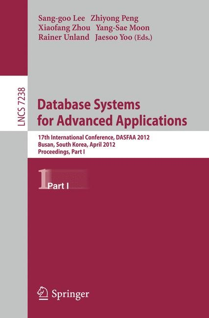 Abbildung von Lee / Peng / Zhou / Moon / Unland / Yoo | Database Systems for Advanced Applications | 2012