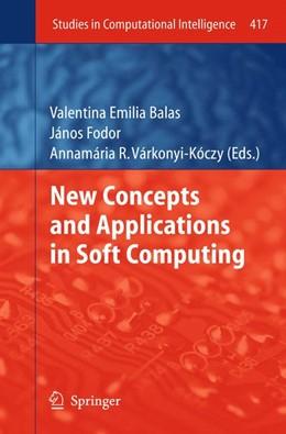 Abbildung von Balas / Fodor / Várkonyi-Kóczy   New Concepts and Applications in Soft Computing   2012   417