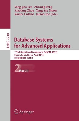 Abbildung von Lee / Peng / Zhou / Moon / Unland / Yoo | Database Systems for Advanced Applications | 2012 | 17th International Conference,...