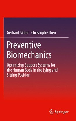 Abbildung von Silber / Then | Preventive Biomechanics | 2012 | Optimizing Support Systems for...