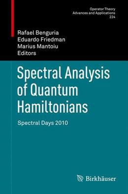 Abbildung von Benguria / Friedman / Mantoiu | Spectral Analysis of Quantum Hamiltonians | 2012 | Spectral Days 2010 | 224