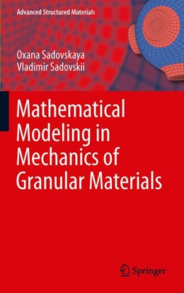 Abbildung von Sadovskaya / Sadovskii | Mathematical Modeling in Mechanics of Granular Materials | 2012 | Mathematical Modelling | 21