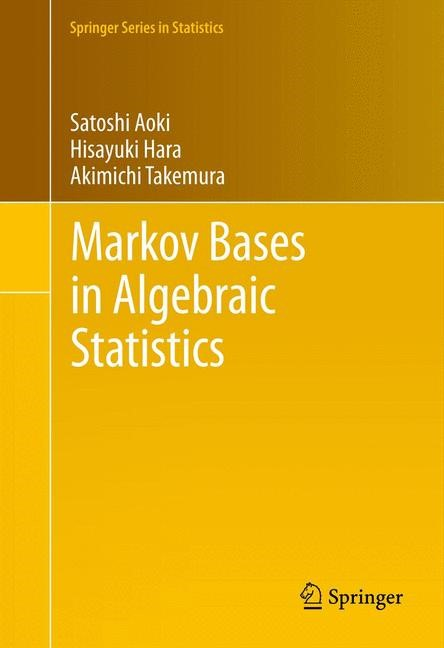 Abbildung von Aoki / Hara / Takemura   Markov Bases in Algebraic Statistics   2012