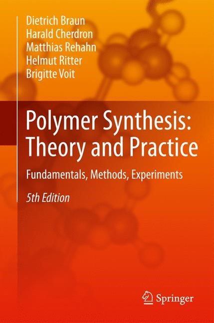 Abbildung von Braun / Cherdron / Rehahn | Polymer Synthesis: Theory and Practice | 2012