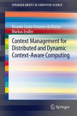 Abbildung von da Rocha / Endler | Context Management for Distributed and Dynamic Context-Aware Computing | 2012