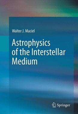 Abbildung von Maciel | Astrophysics of the Interstellar Medium | 2013