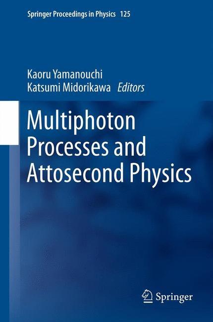 Abbildung von Yamanouchi / Katsumi   Multiphoton Processes and Attosecond Physics   2012