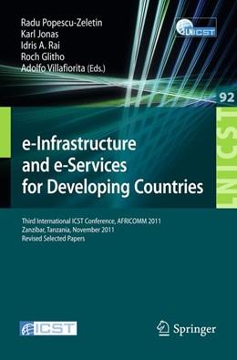 Abbildung von Popescu-Zeletin / Jonas / Rai / Glitho / Villafiorita | e-Infrastructure and e-Services for Developing Countries | 2012 | Third International ICST Confe... | 92