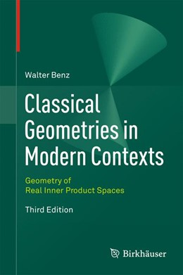 Abbildung von Benz | Classical Geometries in Modern Contexts | 2012 | Geometry of Real Inner Product...