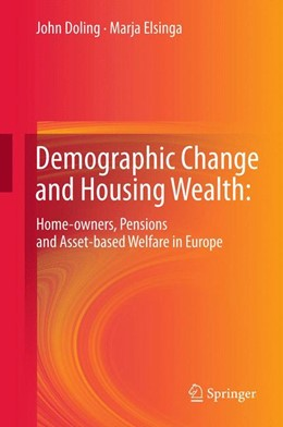 Abbildung von Doling / Elsinga | Demographic Change and Housing Wealth: | 2012 | Home-owners, Pensions and Asse...