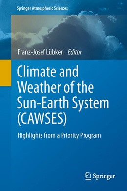 Abbildung von Lübken | Climate and Weather of the Sun-Earth System (CAWSES) | 2012 | Highlights from a Priority Pro...