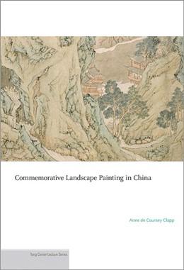 Abbildung von Clapp | Commemorative Landscape Painting in China | 2012