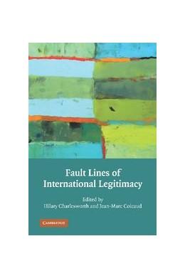 Abbildung von Charlesworth / Coicaud   Fault Lines of International Legitimacy   2012