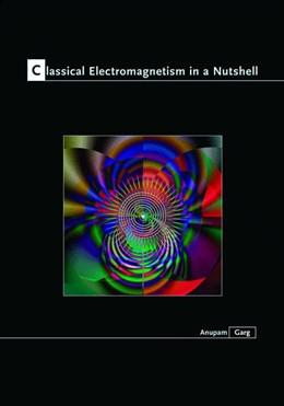 Abbildung von Garg | Classical Electromagnetism in a Nutshell | 2012