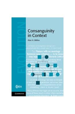 Abbildung von Bittles | Consanguinity in Context | 2012