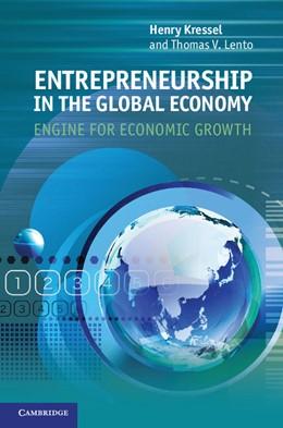 Abbildung von Kressel / Lento   Entrepreneurship in the Global Economy   2012   Engine for Economic Growth