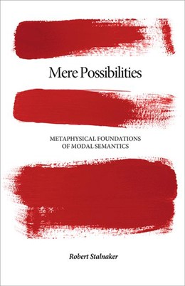 Abbildung von Stalnaker | Mere Possibilities | 2011 | Metaphysical Foundations of Mo...