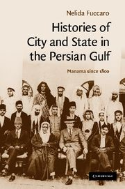 Abbildung von Fuccaro | Histories of City and State in the Persian Gulf | 2012