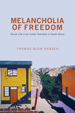 Abbildung von Hansen | Melancholia of Freedom | 2012 | Social Life in an Indian Towns...