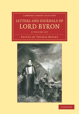 Abbildung von Byron / Moore | Letters and Journals of Lord Byron 2 Volume Set | 2012