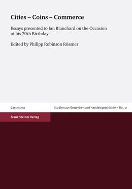 Abbildung von Rössner | Cities – Coins – Commerce | 2012 | Essays presented to Ian Blanch... | 31