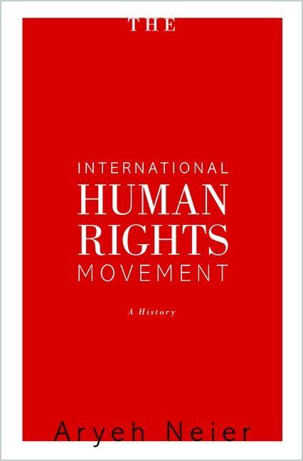 Abbildung von Neier   The International Human Rights Movement   2012