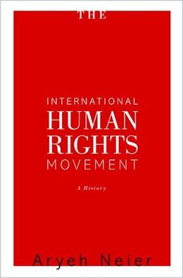 Abbildung von Neier | The International Human Rights Movement | 2012 | A History