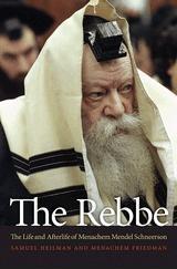 Abbildung von Heilman / Friedman | The Rebbe | 2012