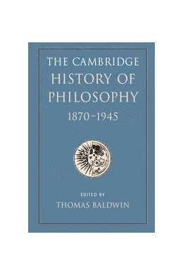 Abbildung von Baldwin | The Cambridge History of Philosophy 1870–1945 | 2012