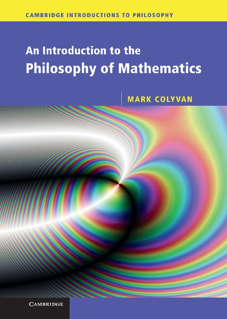 Abbildung von Colyvan | An Introduction to the Philosophy of Mathematics | 2012