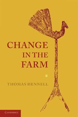 Abbildung von Hennell | Change in the Farm | 2012