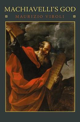 Abbildung von Viroli | Machiavelli's God | 2012