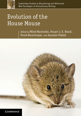 Abbildung von Macholán / Baird / Munclinger / Piálek | Evolution of the House Mouse | 2012 | 3