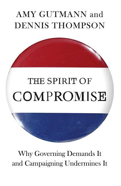 Abbildung von Gutmann / Thompson | The Spirit of Compromise | 2012