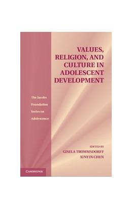 Abbildung von Trommsdorff / Chen | Values, Religion, and Culture in Adolescent Development | 2012