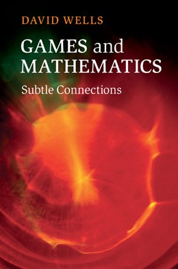 Abbildung von Wells | Games and Mathematics | 2012 | Subtle Connections