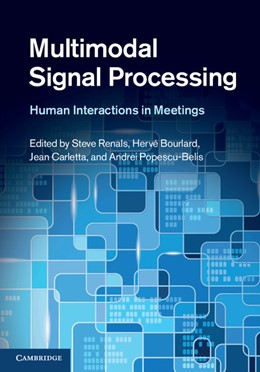 Abbildung von Renals / Bourlard / Carletta / Popescu-Belis | Multimodal Signal Processing | 2012 | Human Interactions in Meetings
