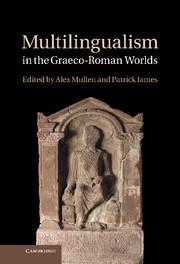 Abbildung von Mullen / James | Multilingualism in the Graeco-Roman Worlds | 2012